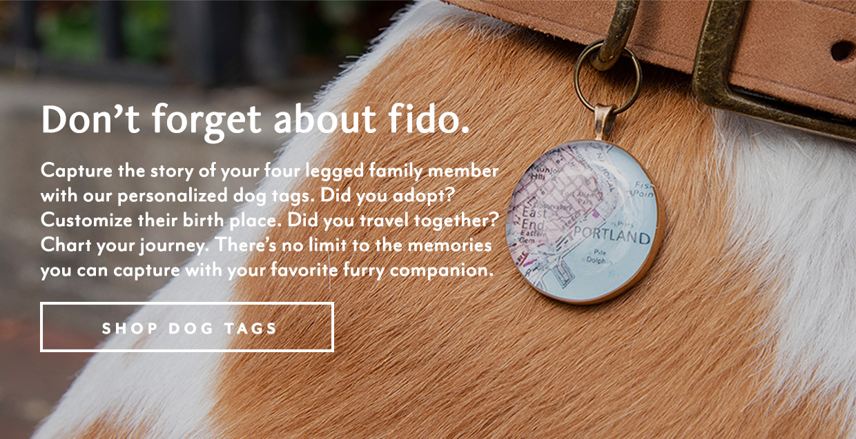 Don't forget about Fido - Shop Dog Tags
